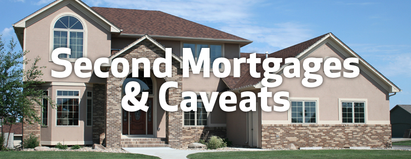2nd Mortgages & Caveats